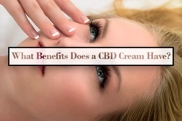 CBD cream benefits